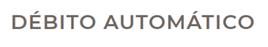 DEBITO AUTOMÁTICO
